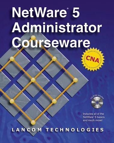 9781896814186: NetWare 5 Administrator Courseware