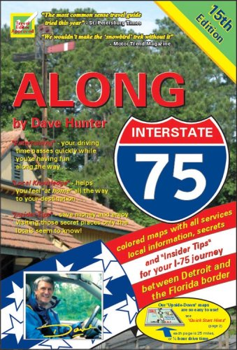 9781896819112: Along Interstate-75: Local Knowledge, Entertainment And Insider Tips, for Your Drive Between Detroit And the Florida Border. (Along Interstate 75)