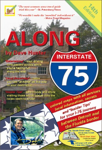 9781896819341: Along Interstate-75: Local Knowledge, Entertainment And Insider Tips, for Your Drive Between Detroit And the Florida Border.