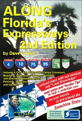 Along Florida's Expressways: Dave Hunter