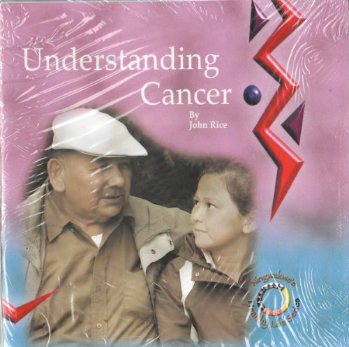 9781896832968: Understanding Cancer