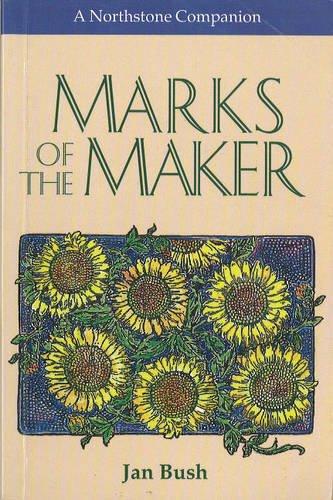 Marks of the Maker: Bush, Jan; Bush, Jance