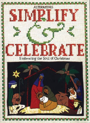 9781896836140: Simplify and Celebrate: Embracing the Soul of Christmas