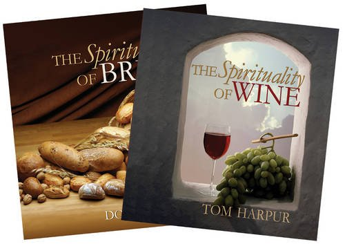 The Spirituality of Wine and The Spirituality of Bread:?Boxed Set: Sinclair, Donna & Harpur, Tom