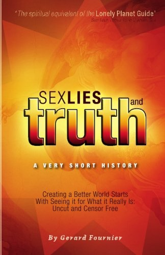 Sex, Lies and Truth - A Very: Fournier, Gerard