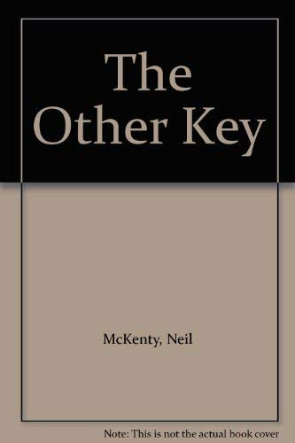 The Other Key: McKenty, Neil