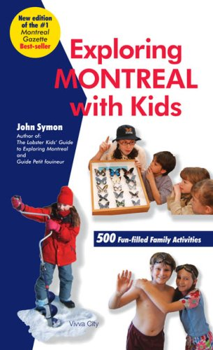 9781896881898: Exploring Montreal with Kids