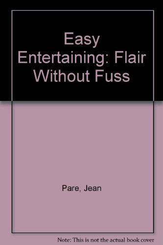 Easy Entertaining: Flair Without Fuss (Company's Coming Special Occasion): Pare, Jean