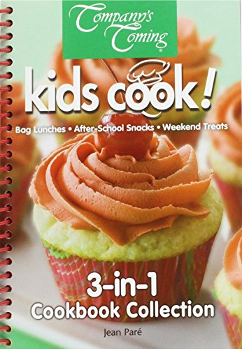 9781896891637: Kids Cook! 3-in-1 Cookbook Collection: Bag Lunches, After-School Snacks, Weekend Treats (Cookbook Collections)