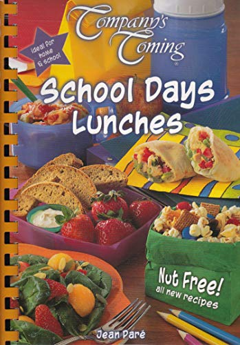 9781896891774: School Days Lunches (Company's Coming Original)