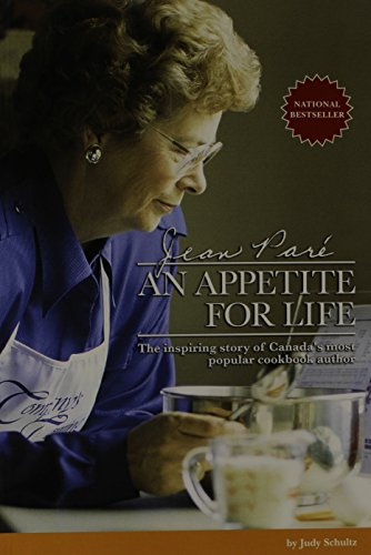 Jean Pare AN APPETITE FOR LIFE the Inspiring Story of Anada's Most Popular Cookbook Author