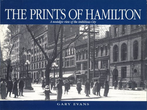 The Prints of Hamilton : A Nostalgic: Gary W. Evans