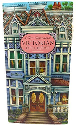 9781896938820: A Three-Dimensional Victorian Doll House