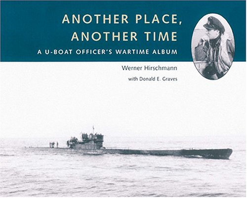 9781896941387: Another Place, Another Time : A U-Boat Officer's Wartime Album