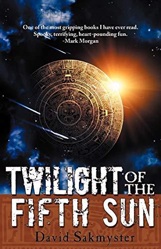 9781896944081: Twililght of the Fifth Sun