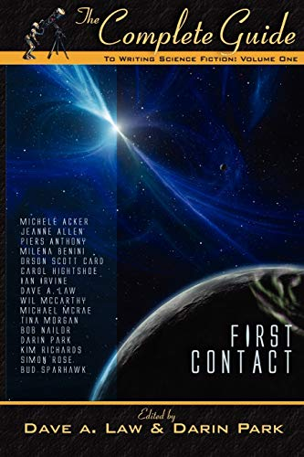 9781896944395: The Complete Guide to Writing Science Fiction: Volume One - First Contact (The Complete Guide to Writing Series)