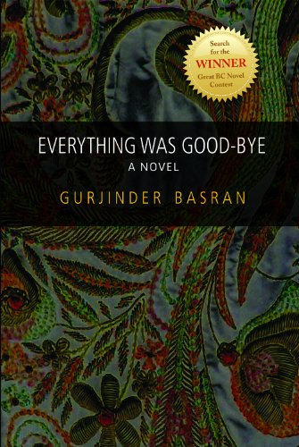 9781896949079: Everything Was Good-Bye