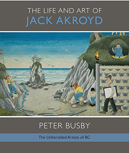 The Life and Art of Jack Akroyd