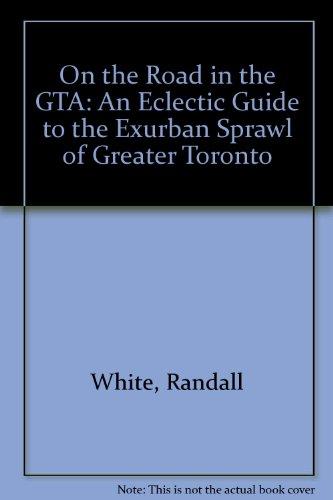 On the Road in the GTA: An: White, Randall; Seward,