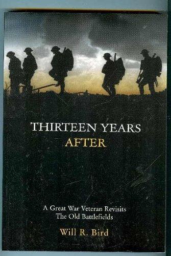 9781896979113: Thirteen Years After; A Great War Veteran Returns to the Old Battlefields