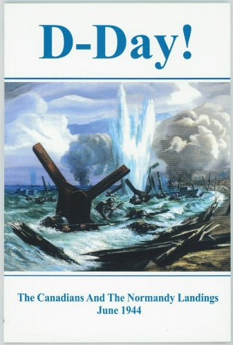 9781896979380: D-Day: The Canadians and the Normandy Landings June 1944, Access to History No. 6
