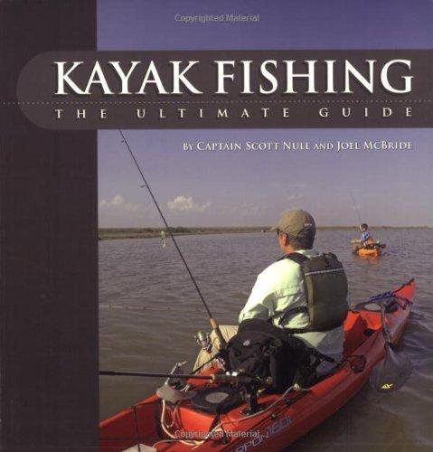 9781896980287: Kayak Fishing: The Ultimate Guide