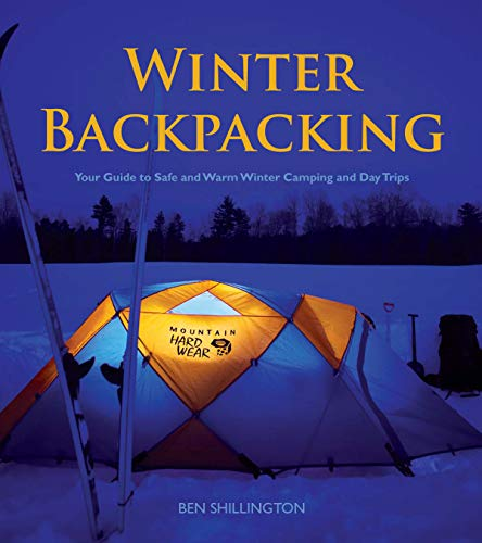 9781896980416: Winter Backpacking: Your Guide to Safe and Warm Winter Camping and Day Trips