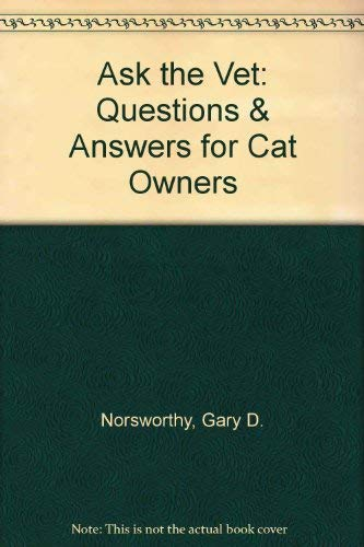 9781896985008: Ask the Vet: Questions & Answers for Cat Owners