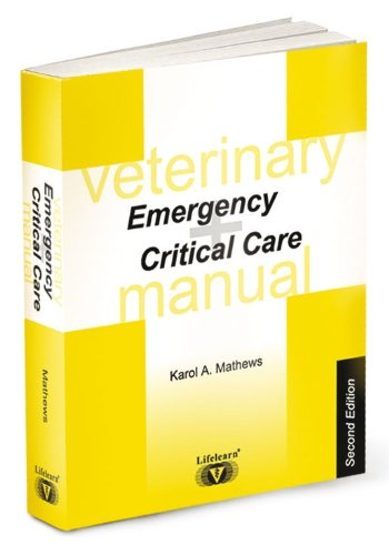 9781896985022: Veterinary Emergency and Critical Care Manual