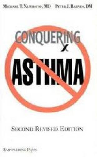 Conquering Asthma: Newhouse, Michael T.; Barnes, Peter J.