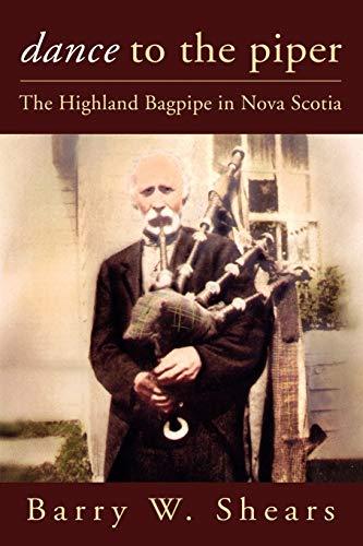 9781897009338: Dance to the Piper: The Highland Bagpipe in Nova Scotia