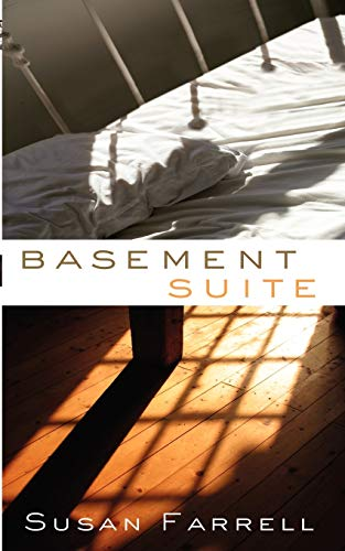 Basement Suite: Farrell, Susan