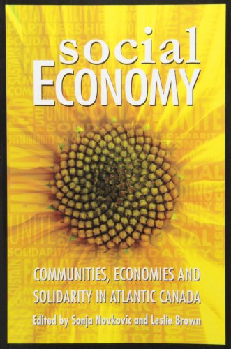 9781897009680: Social Economy: Communities, Economies and Solidarity in Atlantic Canada