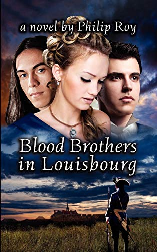 9781897009727: Blood Brothers in Louisbourg