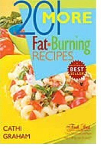 9781897010167: 201 More Fat Burning Recipes