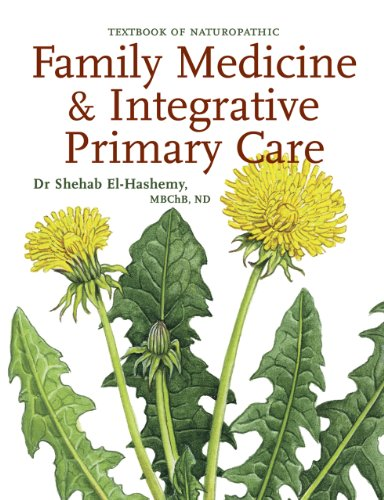 Textbook of Naturopathic Family Medicine & Integrative Primary Care: Standards & Guidelines...
