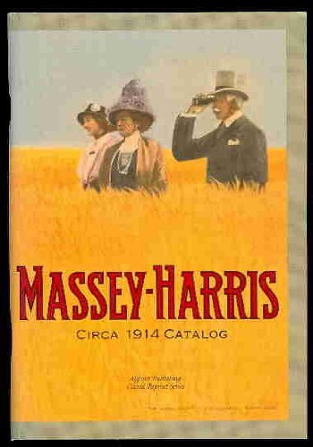 Massey Harris 1914 Catalog: The Massey-Harris Company