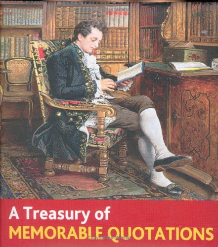9781897035047: A Treasury Of Memorable Quotations