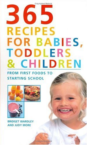 9781897035184: 365 Recipes for Babies, Toddlers and Children