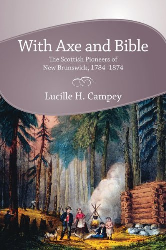 9781897045220: With Axe and Bible: The Scottish Pioneers of New Brunswick, 1784-1874