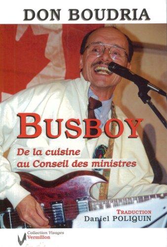 Don Boudria Busboy: De la cuisine au Conseil des ministres: n/a