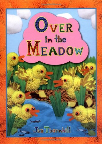Over in the Meadow: Jan Thornhill