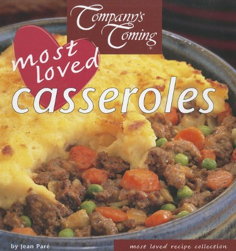 Company's Coming Most Loved Casseroles (1897069073) by Jean Pare