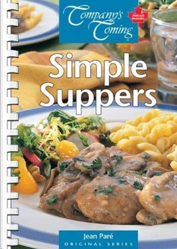Simple Suppers (Original Series) (9781897069141) by Paré, Jean