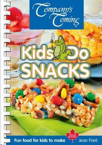Kids Do Snacks (Original Series) (9781897069271) by Jean Paré