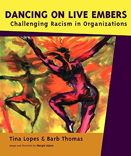 Dancing on Live Embers: Challenging Racism in: Tina Lopes, Barb