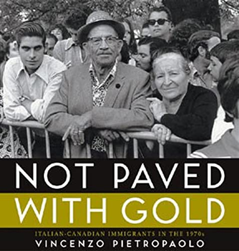 Not Paved with Gold: Pietropaolo, Vincenzo