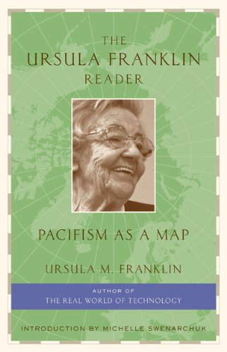 9781897071182: The Ursula Franklin Reader: Pacifism as a Map