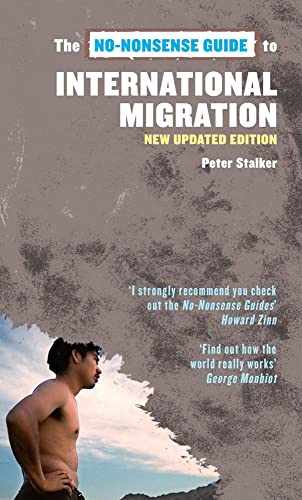 9781897071434: No-Nonsense Guide to International Migration, 2nd Edition (No-Nonsense Guides)