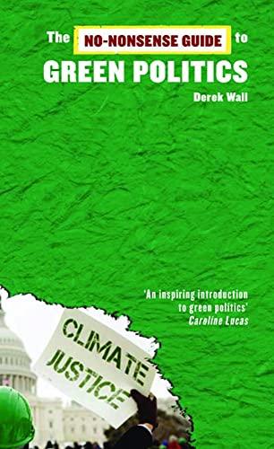 No-Nonsense Guide to Green Politics: Derek Wall